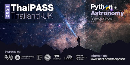 Thailand-UK Python+Astronomy Summer School 2020 (ThaiPASS'20)